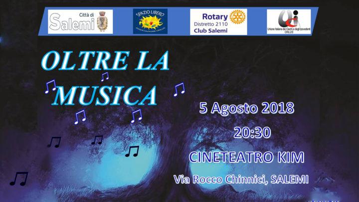"""Salemi: Evento """"Oltre la Musica"""""""