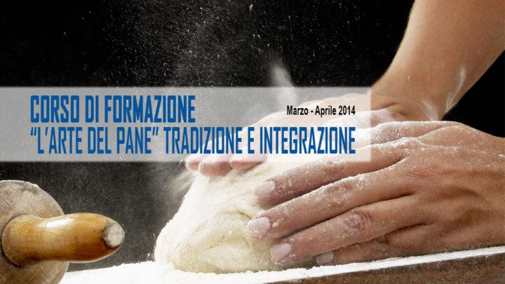 """Corso di formazione: """"l'Arte Del Pane"""" tradizione e integrazione, verso l'innovazione"""