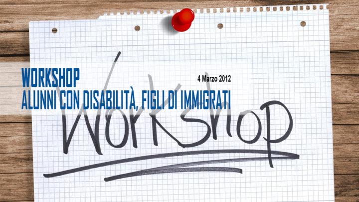 Workshop: Alunni con disabilità, figli di immigrati
